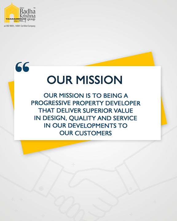 :: Our Mission::  #ShreeRadhaKrishnaGroup #Ahmedabad #RealEstate