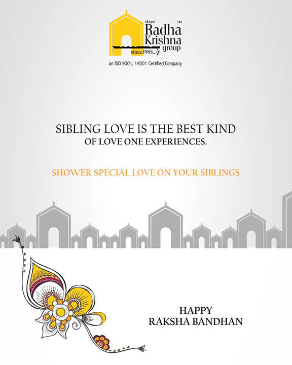 Sibling love is the best kind of love one experiences.  #HappyRakshaBandhan #RakshaBandhan #RakshaBandhan2018 #ShreeRadhaKrishnaGroup #Ahmedabad #RealEstate #LuxuryLiving