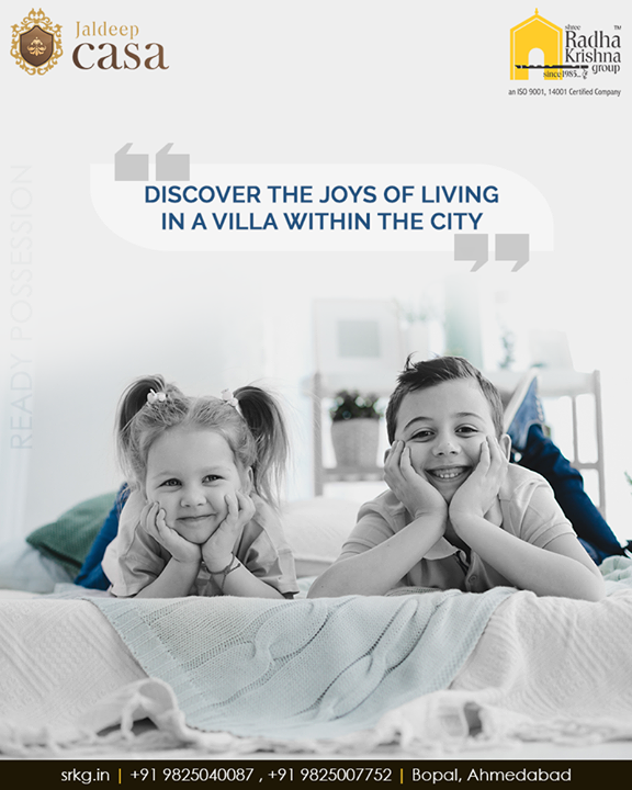 Let your children spread their wings, fly like kites all free-spirited and bloom in the open surroundings with large landscaped garden spaces.  Discover the joys of living in a villa within the city at #JaldeepCasa.  #CelebrateLife365Days #AnAssetToCelebrate #NewYearResolution #GoodInvestment #WorkOfArtResidence #Bopal #ShreeRadhaKrishnaGroup #Ahmedabad #RealEstate #LuxuryLiving