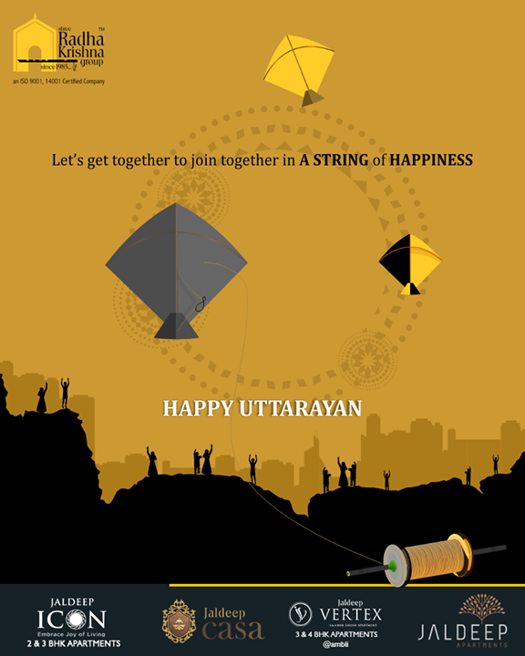 Let's get together to join together in a string of happiness  #HappyUttarayan #Uttarayan2019 #MakarSankranti #IndianFestivals #FestivalsOfIndia #KiteFestival #KiteFlying #ShreeRadhaKrishnaGroup #Ahmedabad #RealEstate
