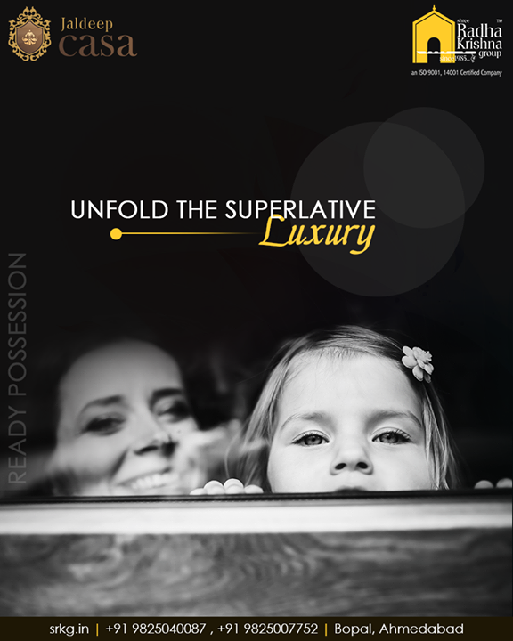 Unfold the superlative luxury and enjoy the precious moments with your beloved family members at #JaldeepCasa.  #UnfoldSuperlativeLuxury #CelebrateLife365Days #AnAssetToCelebrate #GoodInvestment #WorkOfArtResidence #Bopal #ShreeRadhaKrishnaGroup #Ahmedabad #RealEstate #LuxuryLiving