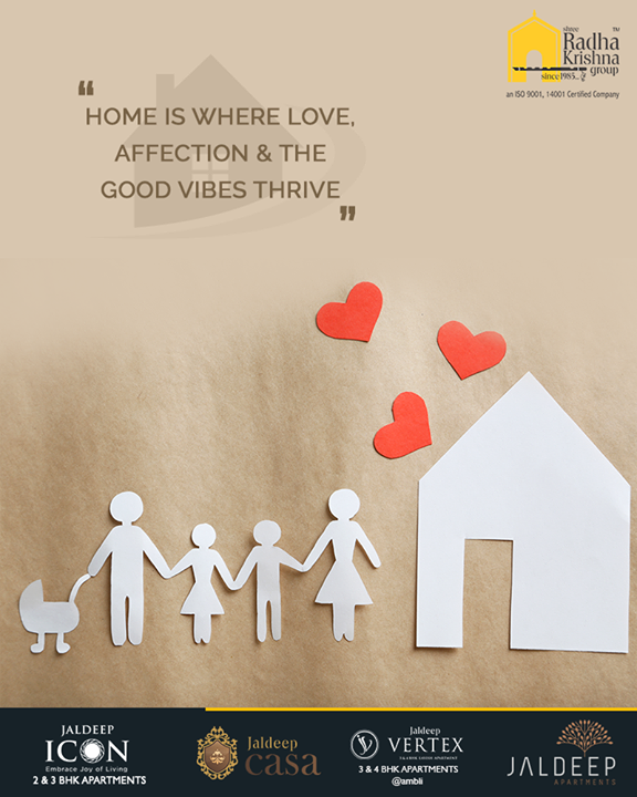 Home is where love, affection & good vibes thrive.  Be on your toes to usher in abundance of positive energy for your home.  #TOTD #QOTD #HomeQuotes #MondayMotivation #YourHome #ShreeRadhaKrishnaGroup #Ahmedabad #RealEstate #JaldeepApartment #JaldeepVertext #JaldeepCasa #JaldeepIcon
