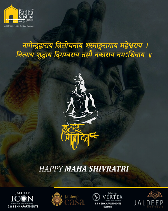 With the blessing of Lord Shiva, may you receive success in all your endeavors!  #Shivratri #Shivratri2019 #LordShiva #MahaShivratri2019 #HarHarMahadev #महाशिवरात्रि #ShreeRadhaKrishnaGroup #Ahmedabad #RealEstate #LuxuryLiving