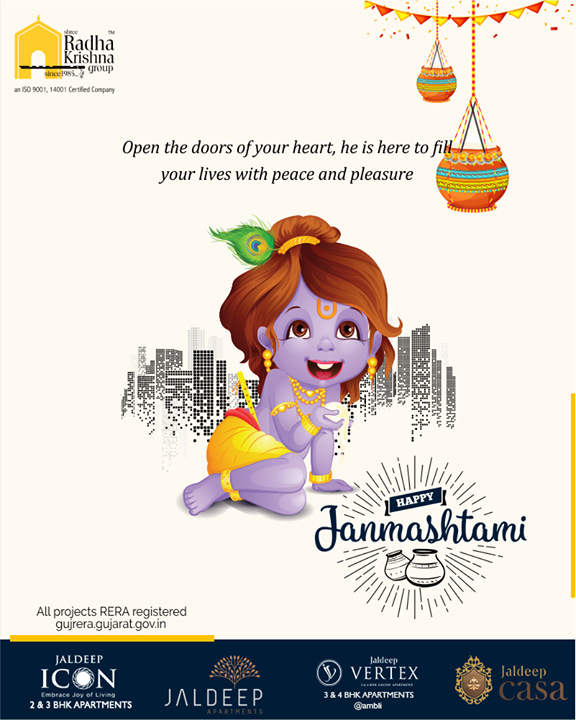 Open the doors of your heart, he is here to fill your lives with peace and pleasure.  #LordKrishna #Janmashtami #HappyJanmashtami #Janmashtami2019 #ShreeRadhaKrishnaGroup #Ahmedabad #RealEstate #SRKG