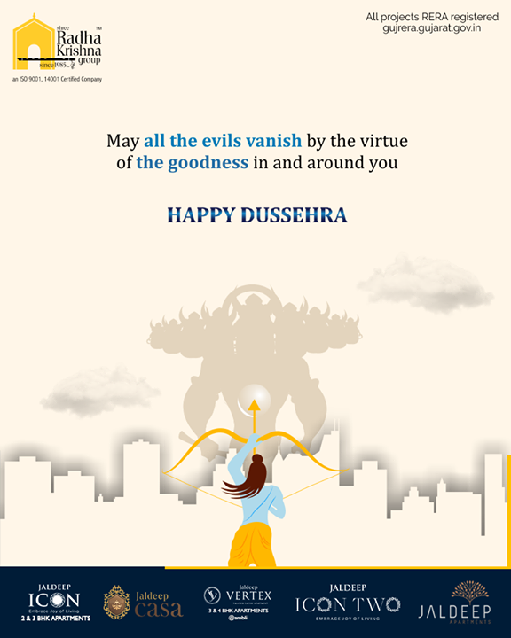 May all the evils vanish by the virtue of the goodness in the around you  #HappyDussehra #Dussehra #Dussehra2019 #Vijayadashami #Festival #ShreeRadhaKrishnaGroup #Ahmedabad #RealEstate #SRKG