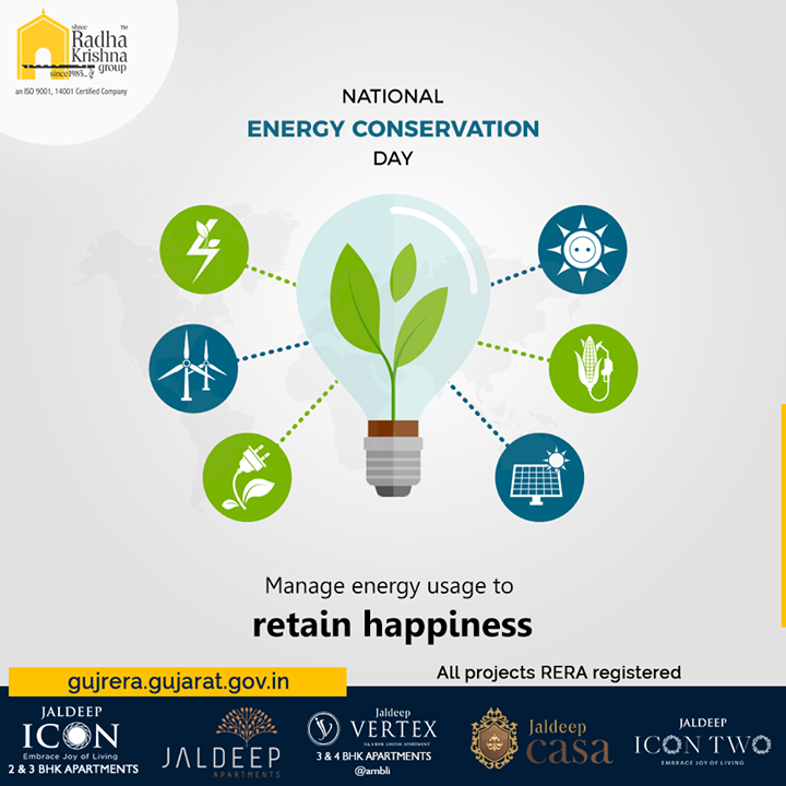 Manage energy usage to retain happiness.  #NationalEnergyConservationDay #Energyconservationday #naturalresources #SaveEnergy #ConserveEnergy #EnergyConservation #Conservation #NationalEnergyConservationDay2019 #ShreeRadhaKrishnaGroup #Ahmedabad #RealEstate #SRKG #IconicApartments #IconicLiving