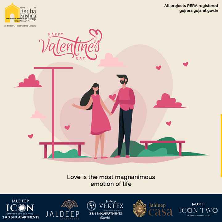 Love is the most magnanimous emotion of life.  #ValentinesDay #Valentines2020 #Valentines #DayOfLove #Love #ValentinesDay2020 #SRKG #ShreeRadhaKrishnaGroup #Ahmedabad #RealEstate