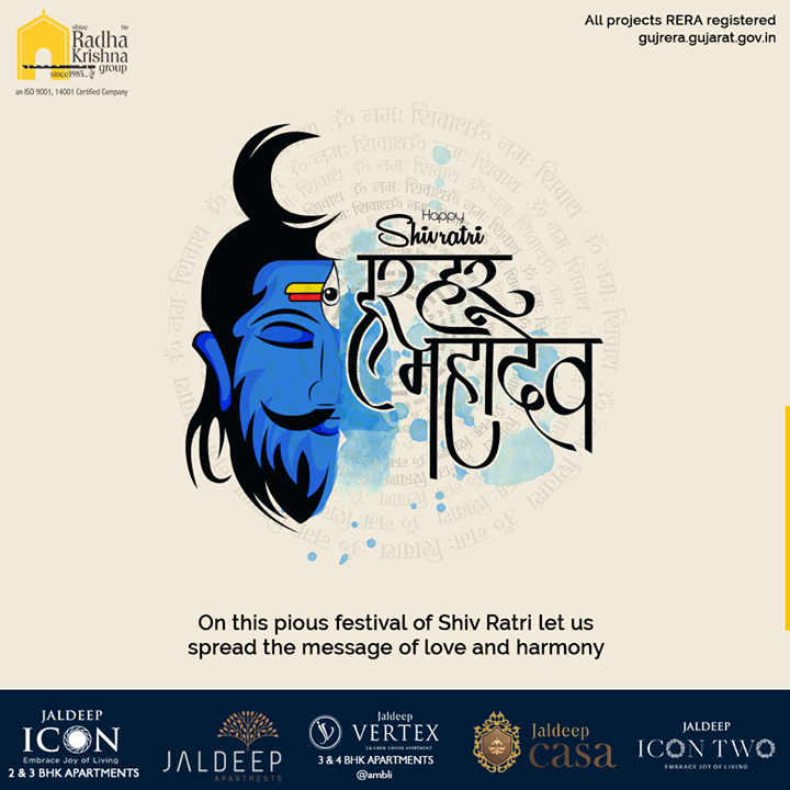 On this pious festival of Shiv Ratri let us spread the message of love and harmony  #Shivratri #Shivratri2020 #LordShiva #Shiva #MahaShivratri2020 #HarHarMahadev #महाशिवरात्रि  #SRKG #ShreeRadhaKrishnaGroup #Ahmedabad #RealEstate