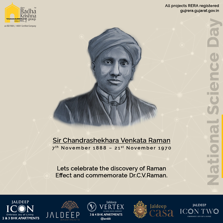 Lets celebrate the discovery of Raman effect and commemorate Dr. C.V.Raman.  #NationalScienceDay #ScienceDay #NationalScienceDay2020 #CVRaman #Science #ShreeRadhaKrishnaGroup #Ahmedabad #RealEstate #SRKG