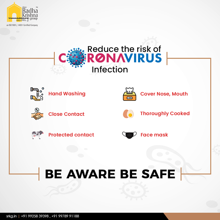 Reduce the risk of coronavirus.  #CoronaVirus #CoronaAlert #COVID19 #StayAware #StaySafe #ShreeRadhaKrishnaGroup #Ahmedabad #RealEstate