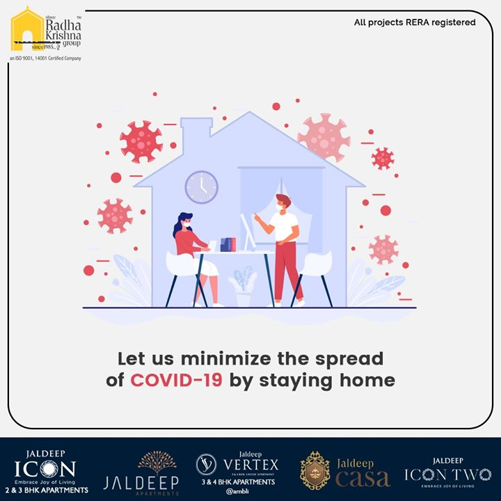 Let us minimize the spread of COVID-19 by staying home  #SRKG #ShreeRadhaKrishnaGroup #Ahmedabad #RealEstate