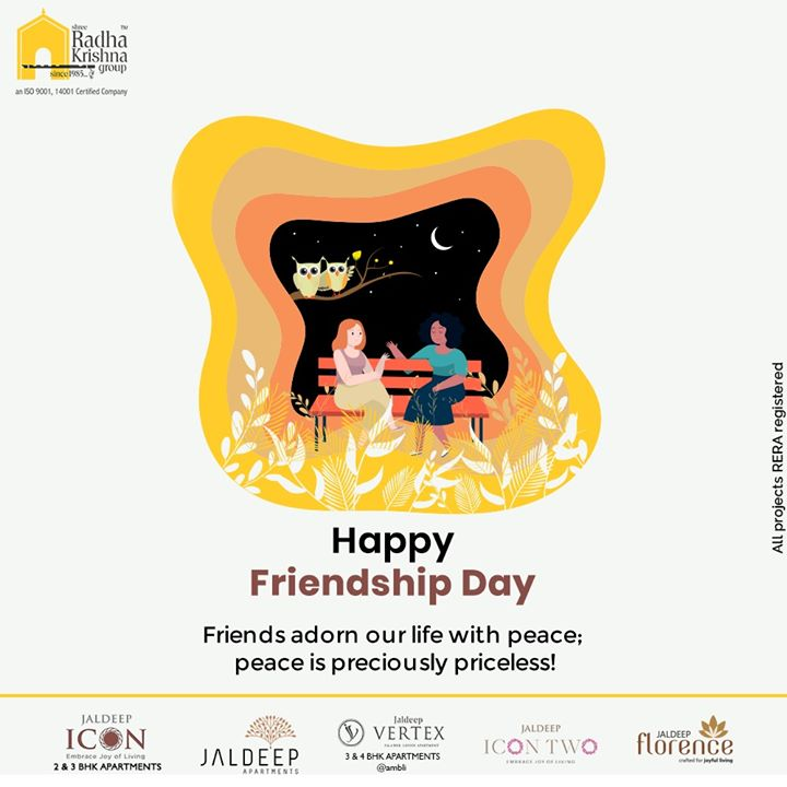 Friends adorn our life with peace; peace is preciously priceless!  #FriendshipDay #FriendshipDay2020 #HappyFriendshipDay #Friends #ShreeRadhaKrishnaGroup #Ahmedabad #RealEstate #SRKG