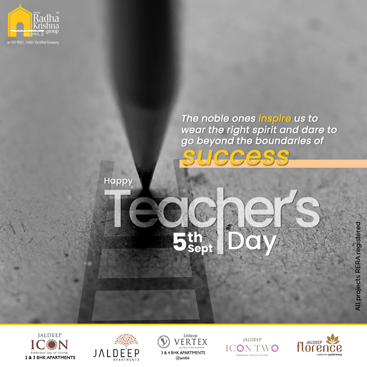 The noble ones inspire us to wear the right spirit and dare to go beyond the boundaries of success  #HappyTeachersDay #TeachersDay #Guru #TeachersDay2020 #ShriSarvepalliRadhakrishnan #ShreeRadhaKrishnaGroup #Ahmedabad #RealEstate #SRKG