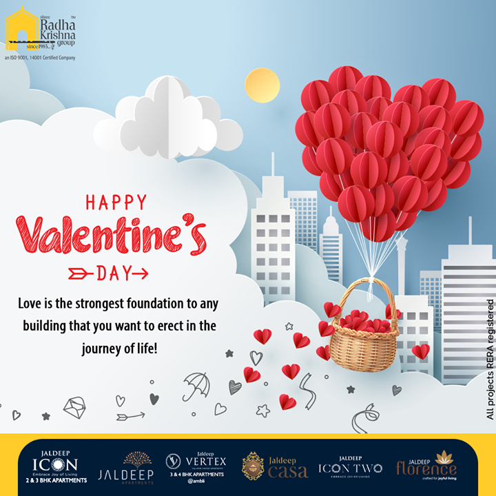 Love is the stongest foundation to any building that you want to erect in the journey of life!  #HappyValentinesDay  #Valentine #Love #ValentinesDay #ValentinesDay2021 #ShreeRadhaKrishnaGroup #Ahmedabad #RealEstate #SRKG