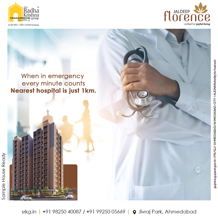 We know that when in emergency every minute counts. The nearest Hospital is just 1km away at Jaldeep Florence.  #ShreeRadhaKrishnaGroup #Ahmedabad #RealEstate #SRKG