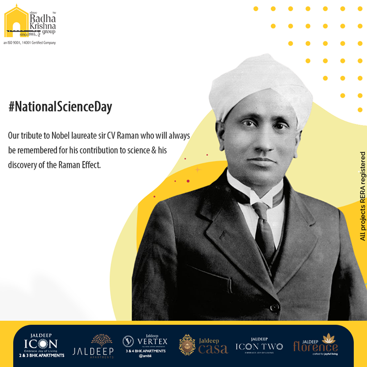Our tribute to Noble laureate sir CV Raman who will always be remembered for his contribution to science & his discovery of the Raman Effect.   #NationalScienceDay #NationalScienceDay2021 #CVRaman #RamanEffect #Science  #ShreeRadhaKrishnaGroup #Ahmedabad #RealEstate #SRKG