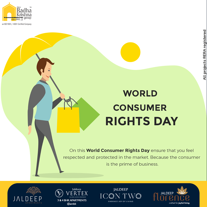 On this World Consumer Rights Day ensure that you feel respected and protected in the market. Because the consumer is the prime of business  #ConsumerRightsDay #WorldConsumerRightsDay #ConsumerRightsDay2021 #LuxuryLiving #ShreeRadhaKrishnaGroup #RadhaKrishnaGroup #SRKG #Vejalpur #Makarba #Ahmedabad #RealEstate