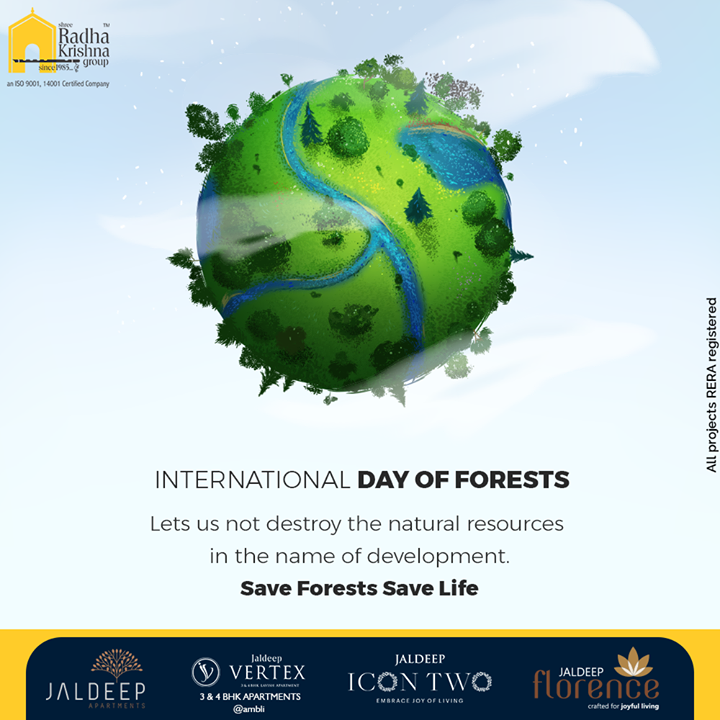 Lets us not destroy the natural resources in the name of development.  #WorldForestDay #WorldForestryDay #InternationalDayofForests #WorldForestryDay2021 #SaveForests #PlantMoreTrees #ShreeRadhaKrishnaGroup #Ahmedabad #RealEstate #SRKG