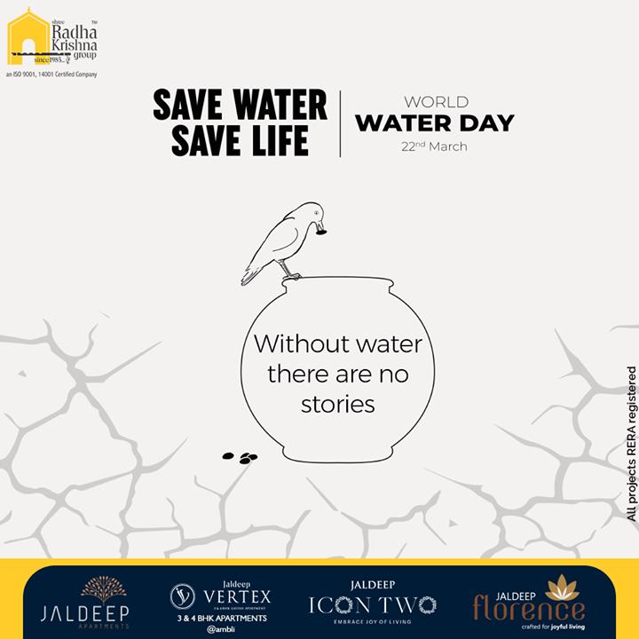 Radha Krishna Group,  WorldWaterDay, WorldWaterDay2021, SaveWater, WaterIsLife, WaterDay, ShreeRadhaKrishnaGroup, Ahmedabad, RealEstate, SRKG