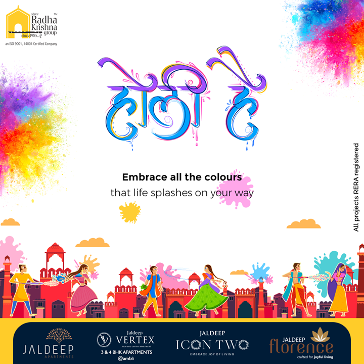 Embrace all the colours that life splashes on your way  #Holi #HappyHoli #Holi2021 #Colours #FestivalOfColours #HoliHai #Festival #IndianFestival #ShreeRadhaKrishnaGroup #Ahmedabad #RealEstate #SRKG