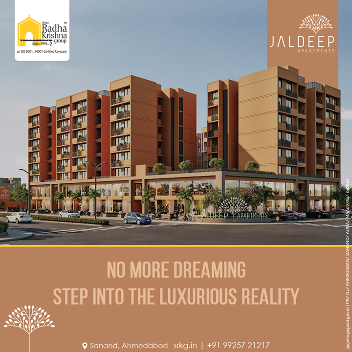No more dreaming Step into the luxurious reality of the exclusively built Jaldeep Apartments. Located in close proximity to all the necessities this is your dream home brought to reality.  #JaldeepApartments #LuxuryLiving #ShreeRadhaKrishnaGroup #Ahmedabad #RealEstate #SRKG