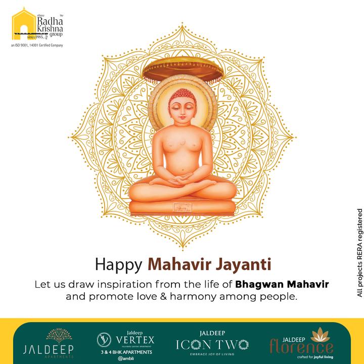 Let us draw inspiration from the life of Bhagwan Mahavir and promote love & harmony among people.  #MahavirJayanti #LordMahavir #MahavirJayanti2021 #RadhaKrishnaGroup #ShreeRadhaKrishnaGroup #JivrajPark #Ahmedabad #RealEstate #SRKG
