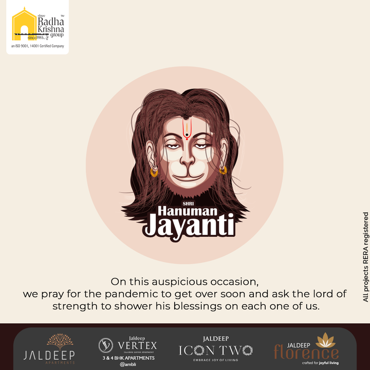 On this auspicious occasion, we pray for the pandemic to get over soon and ask the lord of strength to shower his blessings on each one of us.  #HanumanJayanti #HappyHanumanJayanti #LordHanuman #HanumanJayanti2021 #ShreeRadhaKrishnaGroup #RadhaKrishnaGroup #SRKG #Ahmedabad #RealEstate