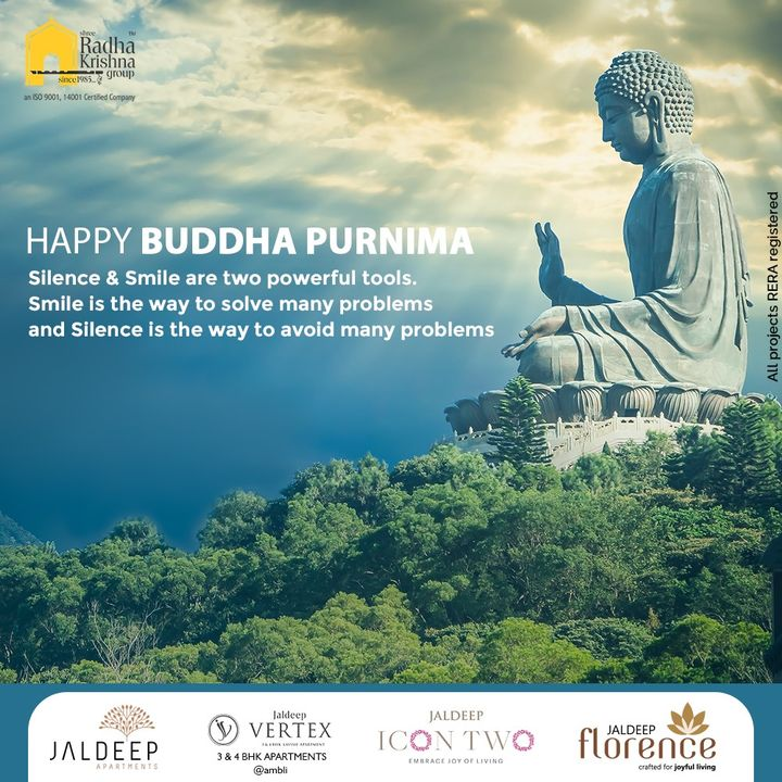 Silence & Smile are two powerful tools. Smile is the way to solve many problems and Silence is the way to avoid many problems  #HappyBuddhaPurnima #BuddhaPurnima #BuddhaPurnima2021  #ShreeRadhaKrishnaGroup #RadhaKrishnaGroup #SRKG #Ahmedabad #RealEstate