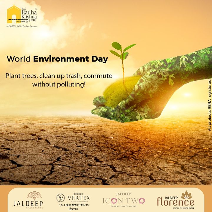 Plant trees, clean up trash, commute without polluting!  #WorldEnvironmentDay #EnvironmentDay #EnvironmentDay2021 #SaveEnvironment #WorldEnvironmentDay2021 #GenerationRestoration #ShreeRadhaKrishnaGroup #RadhaKrishnaGroup #SRKG #Ahmedabad #RealEstate