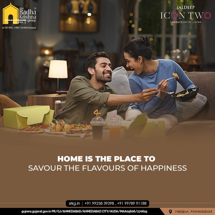 Home is the place to savour flavours of happiness!  Stay happy and stay at home.  #JaldeepIconTwo #IconTwo #LuxuryLiving #ShreeRadhaKrishnaGroup #RadhaKrishnaGroup #SRKG #Vejalpur #Makarba #Ahmedabad #RealEstate