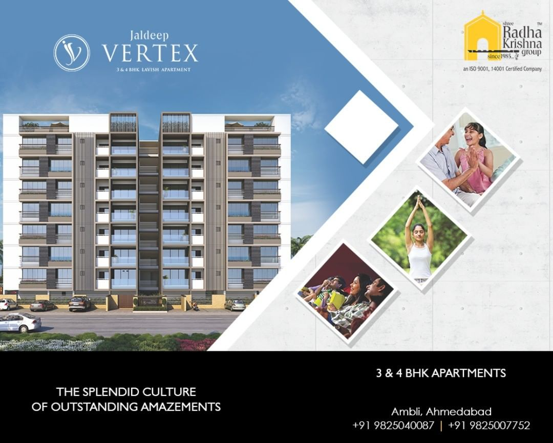 #JaldeepVertex #2and4BHKApartments #ReadyPossession #LuxuryLiving #ShreeRadhaKrishnaGroup #Ambli #Ahmedabad
