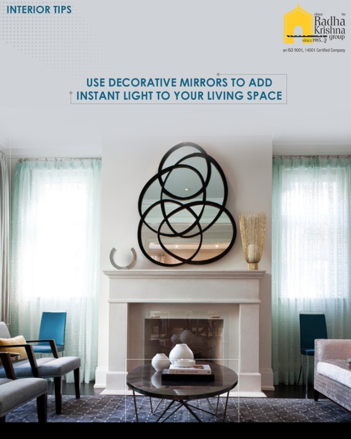 Mirrors can also be used to make a small space feel larger. For larger rooms, or any room with a more limited amount of natural light, mirrors placed directly across from the windows, will add instant light.  #InteriorTips #ShreeRadhaKrishnaGroup #Ahmedabad #RealEstate #LuxuryLiving