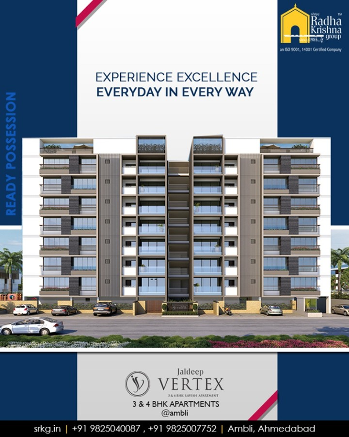Experience excellence every-day in every-way and let your lifestyle be escalated at #JaldepVertex.  #ExcellenceEverydayEveryway #LuxuryOfSpace #Ambli #ShreeRadhaKrishnaGroup #Ahmedabad #RealEstate #LuxuryLiving