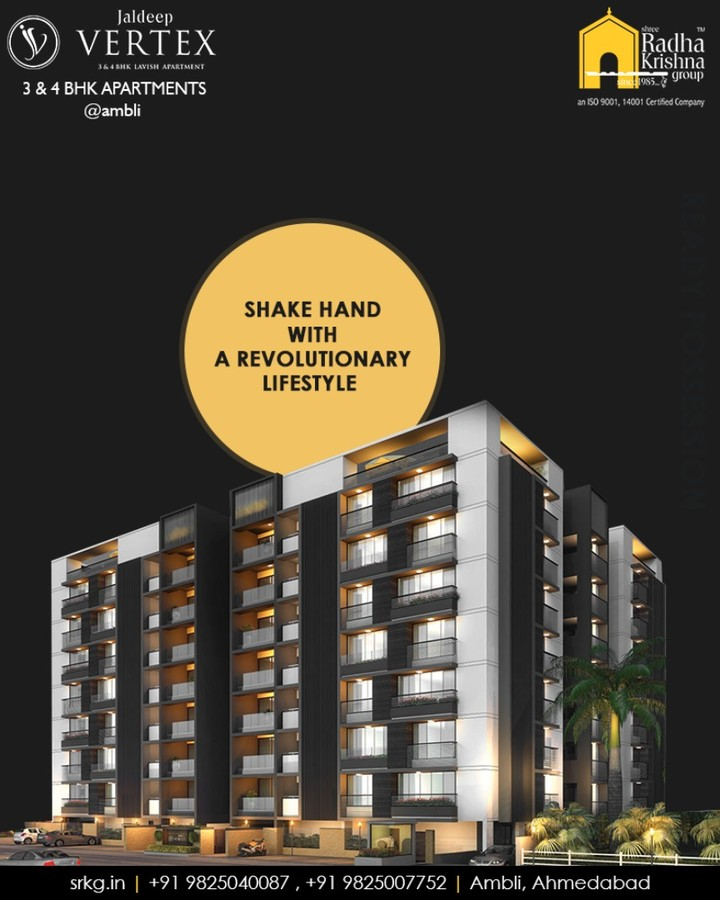 Shake hand with a revolutionary, advanced and futuristic lifestyle at the skillfully designed #JaldeepVertex.  #RevolutionaryLifestyle #LuxuryOfSpace #Ambli #ShreeRadhaKrishnaGroup #Ahmedabad #RealEstate #LuxuryLiving