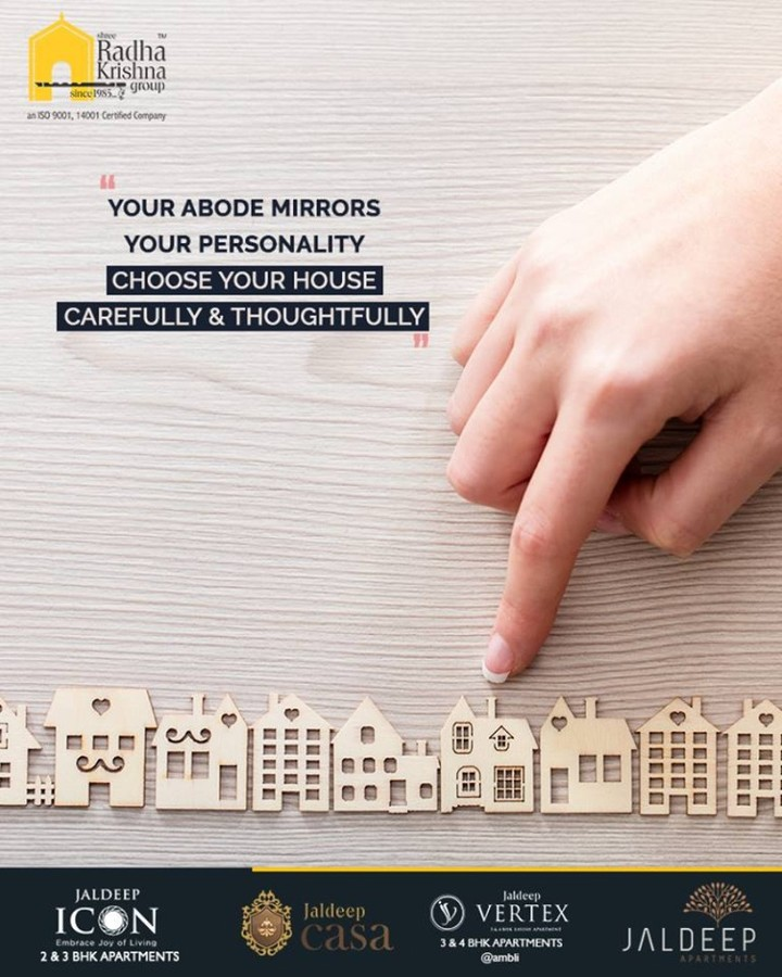 Your abode mirrors & reflects your personality! Hence ensure to choose your house carefully & thoughtfully.  #TOTD #WorldOfHappiness #WorkOfArtResidence #ShreeRadhaKrishnaGroup #Ahmedabad #RealEstate #LuxuryLiving