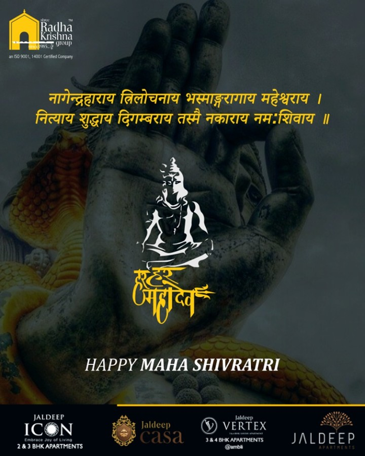 Radha Krishna Group,  Shivratri, Shivratri2019, LordShiva, MahaShivratri2019, HarHarMahadev, महाशिवरात्रि, ShreeRadhaKrishnaGroup, Ahmedabad, RealEstate, LuxuryLiving