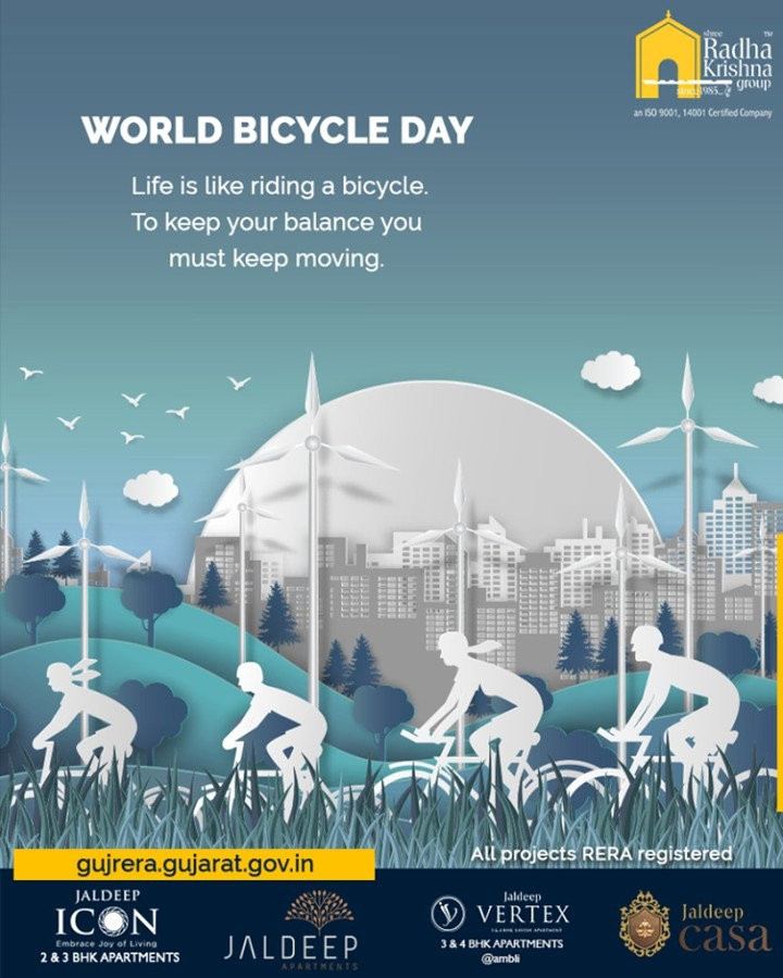 Life is like riding a bicycle. To keep your balance you must keep moving.  #WorldBicycleDay #ShreeRadhaKrishnaGroup #SRKG #Ahmedabad #RealEstate