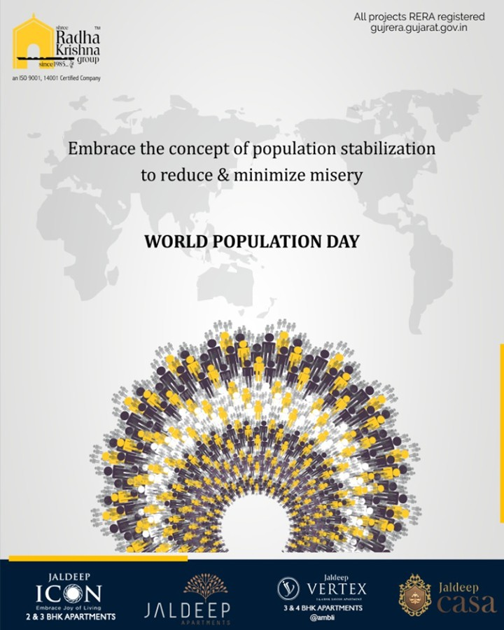 Embrace the concept of population stabilization to reduce & minimize misery  #WorldPopulationDay #PopulationDay #WorldPopulationDay2019 #ShreeRadhaKrishnaGroup #Ahmedabad #RealEstate #SRKG