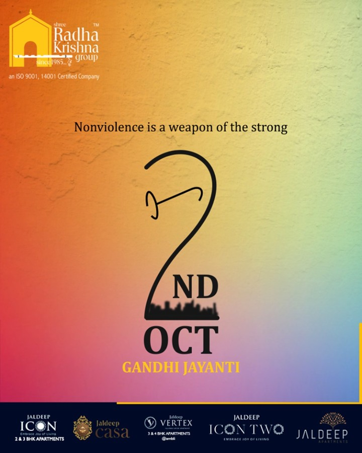 Nonviolence is a weapon of the strong.  #GandhiJayanthi #GandhiJayanthi2019 #MahatmaGandhi #Gandhi150 #MohandasKaramchandGandhi #ShreeRadhaKrishnaGroup #Ahmedabad #RealEstate #SRKG