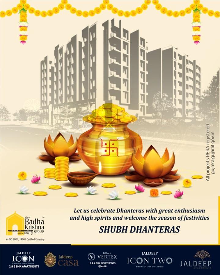Let us celebrate Dhanteras with great enthusiasm and high spirits and welcome the season of festivities.  #Dhanteras #Dhanteras2019 #ShubhDhanteras #IndianFestivals #DiwaliIsHere #Celebration #HappyDhanteras #FestiveSeason #Diwali2019 #ShreeRadhaKrishnaGroup #Ahmedabad #RealEstate #SRKG