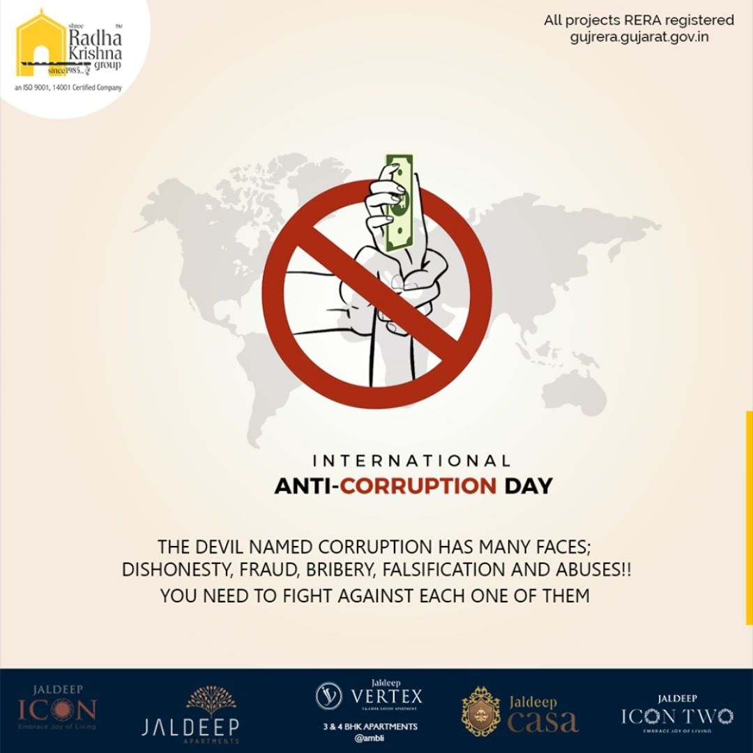 Radha Krishna Group,  InternationalAntiCorruptionDay, Corruption, AntiCorruptionDay, ShreeRadhaKrishnaGroup, Ahmedabad, RealEstate, SRKG, IconicApartments, IconicLiving