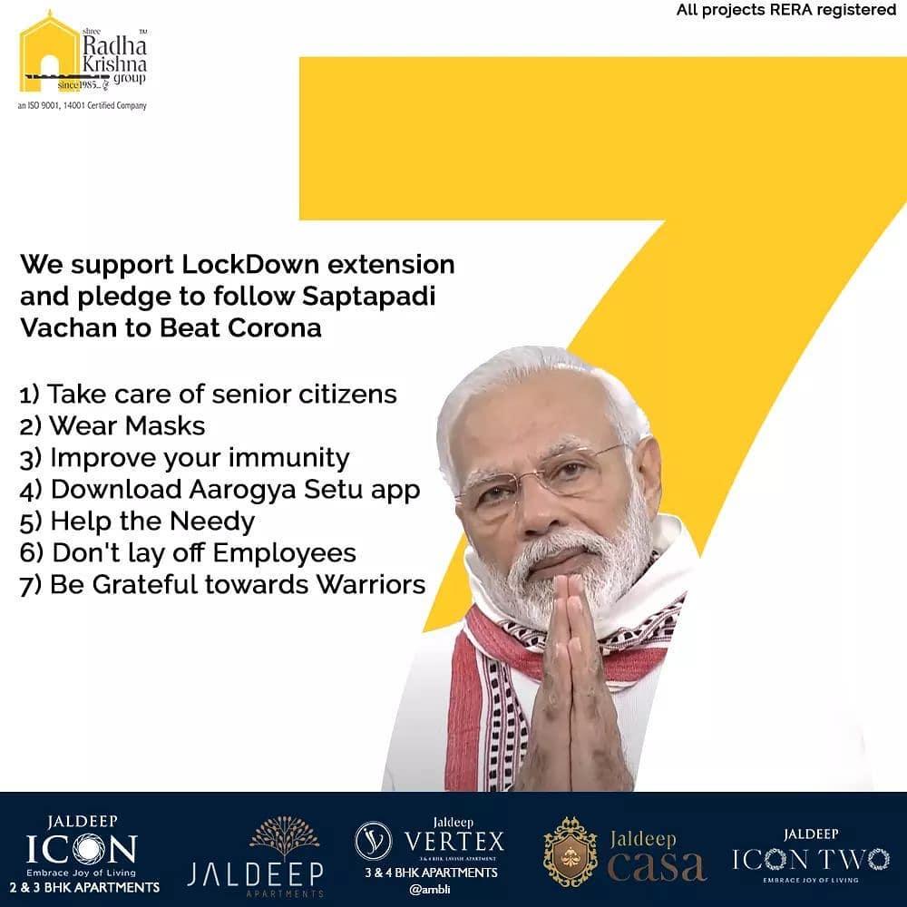 We support LockDown extension and pledge to follow Saptapadi Vachan to Beat Corona.  #IndiaFightsCorona #COVID19 #Coronavirus #ShreeRadhaKrishnaGroup #Ahmedabad #RealEstate