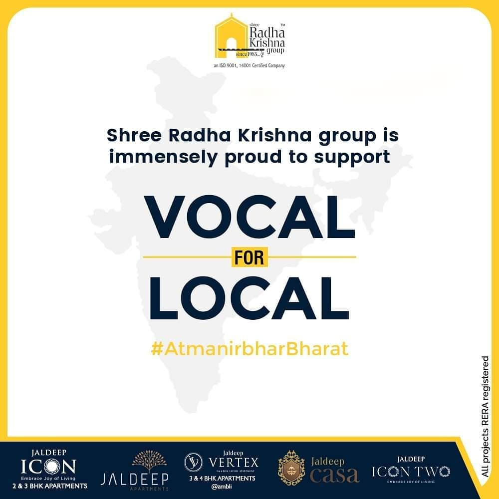 We support Vocal for Local!  #SRKG #ShreeRadhaKrishnaGroup #Ahmedabad #RealEstate