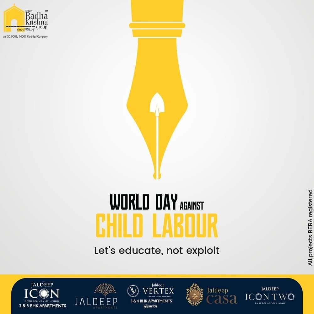 Radha Krishna Group,  WorldDayAgainstChildLabour, StopChildLabour, SRKG, ShreeRadhaKrishnaGroup, Ahmedabad, RealEstate