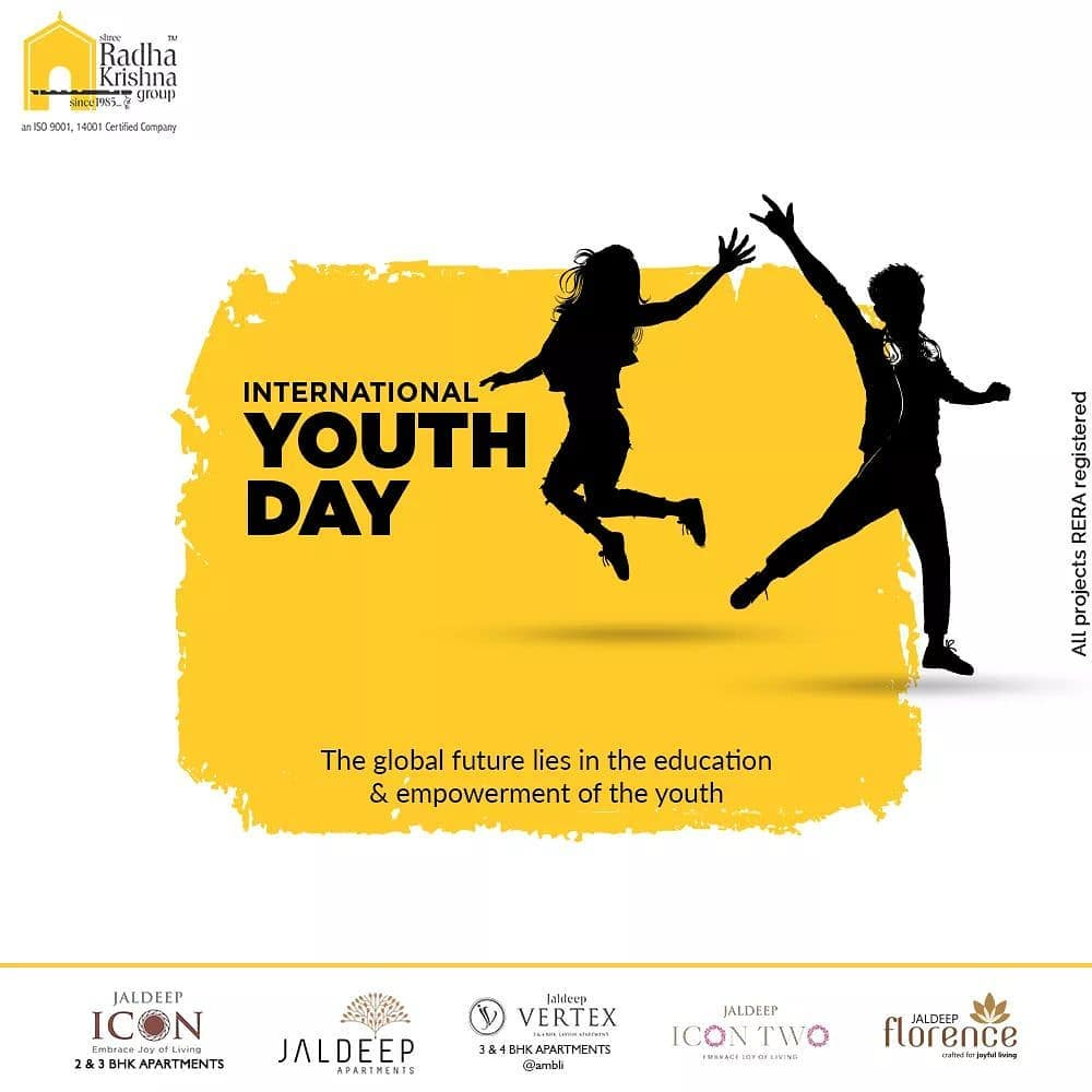 The global future lies in the education and empowerment of the youth  #InternationalYouthDay #InternationalYouthDay2020 #YouthDay2020  #YouthDay #WorkOfHappiness #Bopal #Amenities #LuxuryLiving #ShreeRadhaKrishnaGroup #Ahmedabad #RealEstate