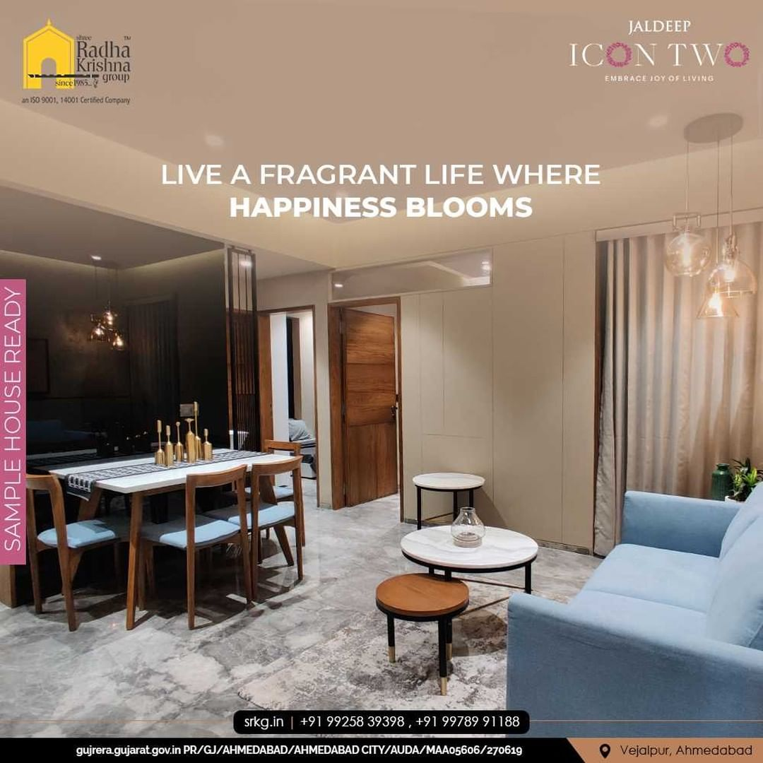 Live a fragrant life where happiness blooms and peace blossoms!  Live life the way you like at your own abode.  #SampleHouseReady #JaldeepIconTwo #IconTwo #LuxuryLiving #ShreeRadhaKrishnaGroup #RadhaKrishnaGroup #SRKG #Vejalpur #Makarba #Ahmedabad #RealEstate
