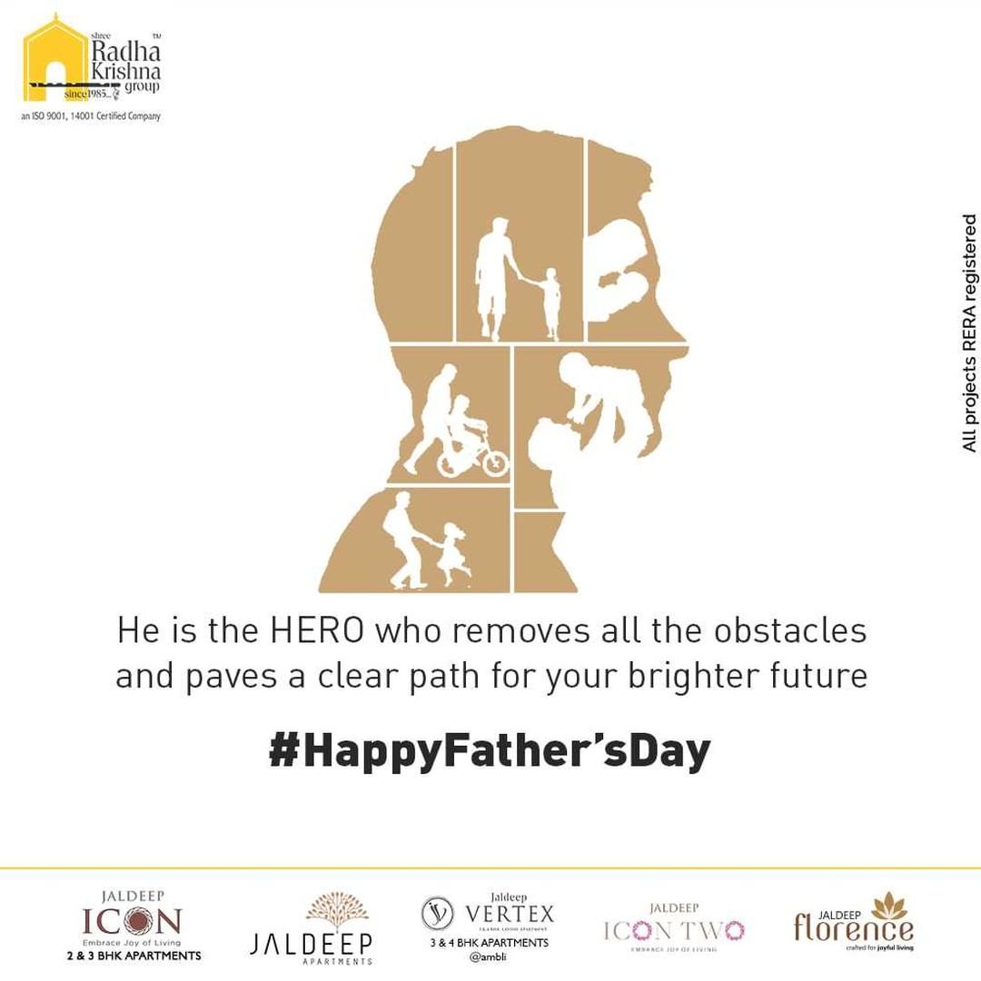 He is the HERO who removes all the obstacles & paves a clear path for your brighter future.   #fathersday2021 #happyfathersday #fathersday #dad #love #father #family #bestdadever #bhfyp #daddy #fathers #fatherhood  #ShreeRadhaKrishnaGroup #RadhaKrishnaGroup #SRKG #Ahmedabad #RealEstate