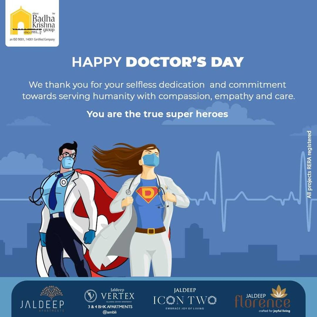 We thank you for selfless dedication and commitment towards serving humanity with compassion, empathy and care.   #HappyDoctorsDay #DoctorsDay #Doctors #DoctorsDay2021 #ShreeRadhaKrishnaGroup #RadhaKrishnaGroup #SRKG #Ahmedabad #RealEstate