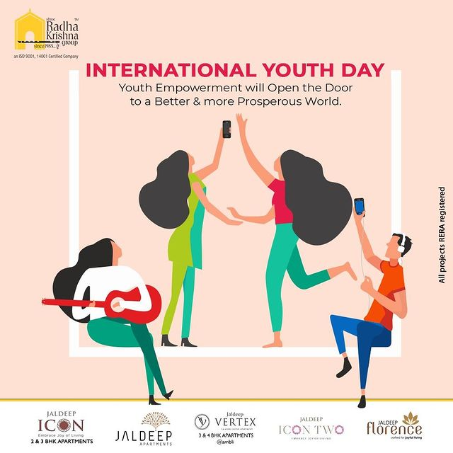 Youth Empowerment will Open the Door to a Better & more Prosperous World.  #internationalyouthday #youthday #youthday2021 #youth  #ShreeRadhaKrishnaGroup #RadhaKrishnaGroup #SRKG #Ahmedabad #RealEstate