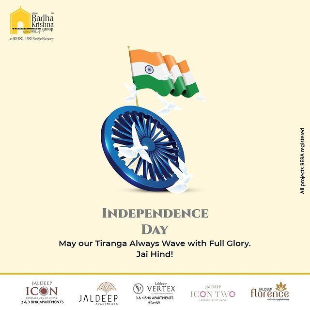 May our Tiranga always wave with full glory.  Jai Hind!  #HappyIndependenceDay #IndependenceDay #IndianIndependenceDay #15August2021 #HappyIndependenceDay2021 #IndiaAt75 #ShreeRadhaKrishnaGroup #RadhaKrishnaGroup #SRKG #Ahmedabad #RealEstate